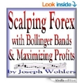 Scalping Forex with Bollinger Bands and Maximizing Profits with Trading simulator